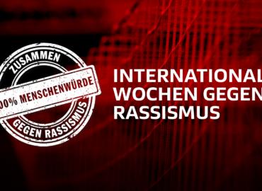 Erklärung zu den Internationalen Wochen gegen Rassismus
